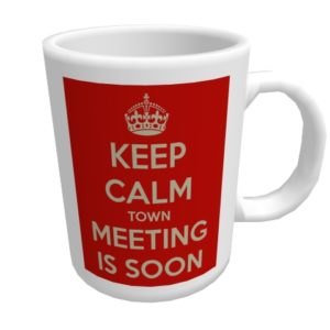 keep-calm-town-meeting-is-soon